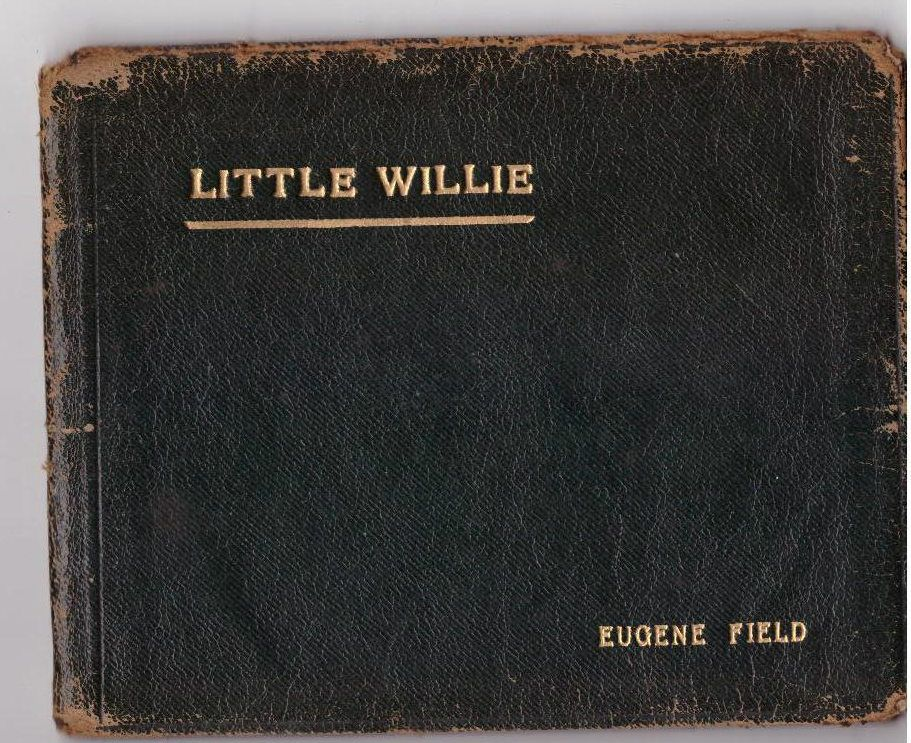 Little Willie [cover title], FIELD, EUGENE