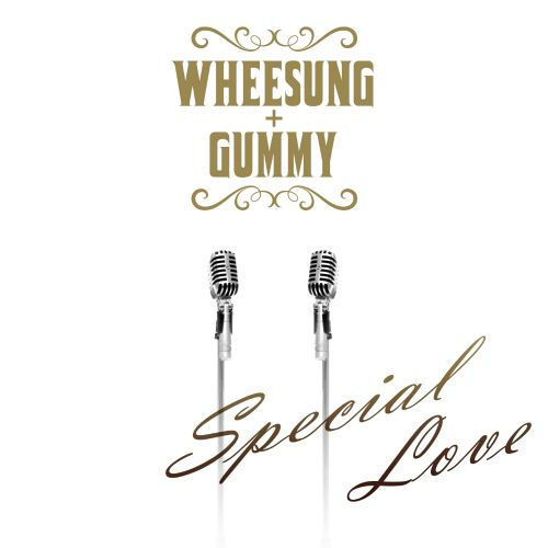 (Single) Wheesung & Gummy - Special Love